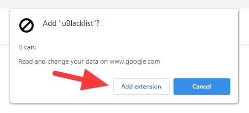 add extension 2 - How to Block Certain Websites From Google Search Results 7