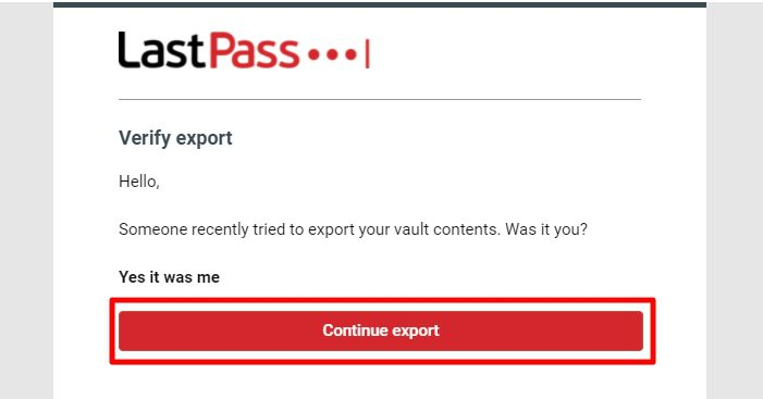 continue - How to Export Saved Passwords from Your LastPass Account 29